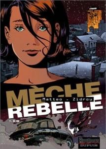 meche-rebelle-tome-1-kim