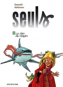 seuls-tome-3-le-clan-du-requin-gazotti-vehlmann